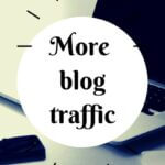 how-to-get-more-blog-traffic